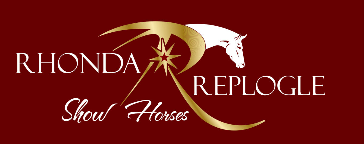 Welcome to Rhonda Replogle Show Horses!